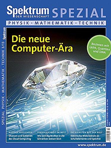 9783943702422: Die neue Computer-Ära: Rechnen mit Licht, Quanten und DNA