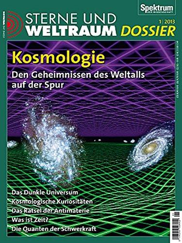 9783943702521: Kosmologie: Den Geheimnissen des Weltalls auf der Spur