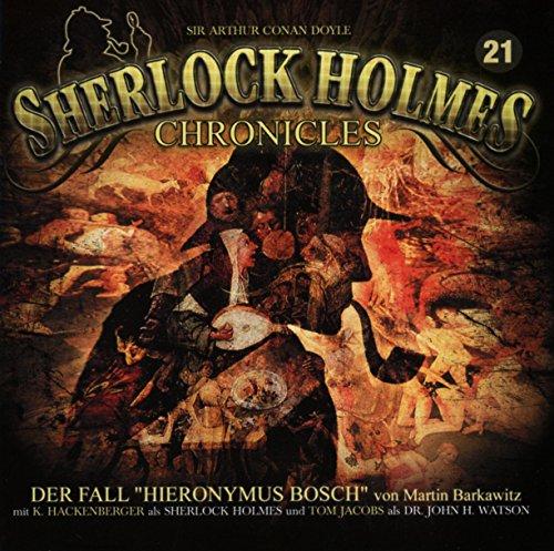 9783943732832: Sherlock Holmes Chronicles 21-Der Fall Hieronymus Bosch