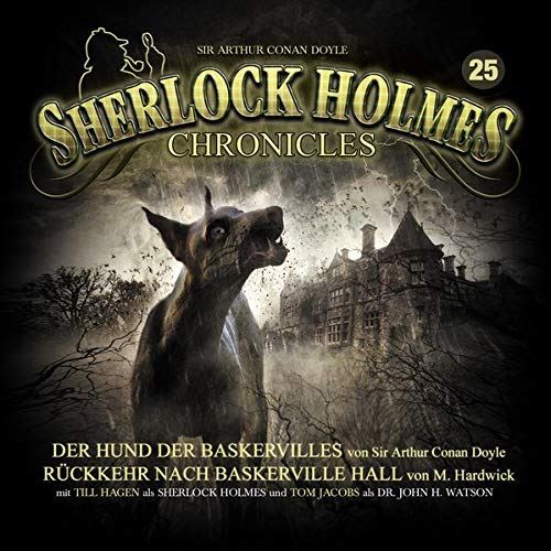 9783943732870: Sherlock Holmes Chronicles 25-Der Hund der Baskervilles/R�ckkehr nach Baskerville Hall