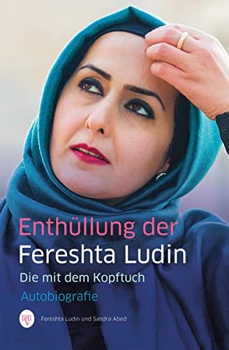 9783943737219: Enthüllung der Fereshta Ludin: Die mit dem Kopftuch