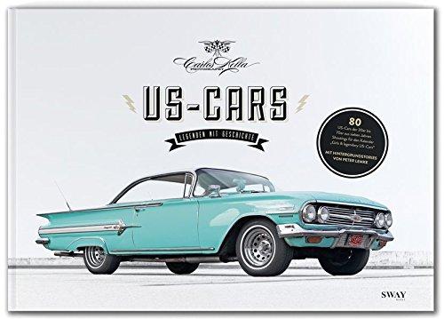 US-CARS Legenden mit Geschichte: Kella, Carlos /