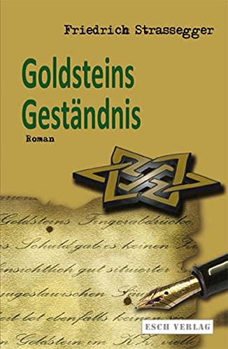 9783943760248: Goldsteins Geständnis