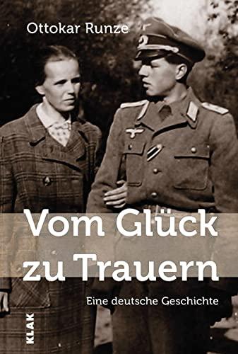 9783943767612: Vom Glück zu Trauern: Eine deutsche Geschichte