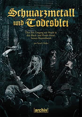 9783943774306: Schwarzmetall und Todesblei: �ber den Umgang mit Musik in den Black- und Death-Metal-Szenen Deutschlands