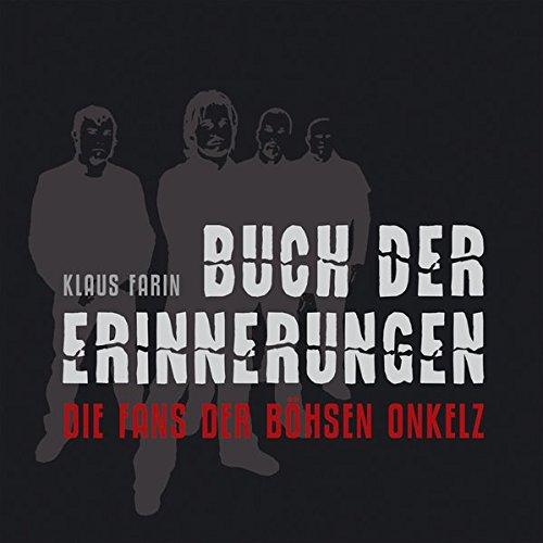 9783943774917: Buch der Erinnerungen: Die Fans der Böhsen Onkelz