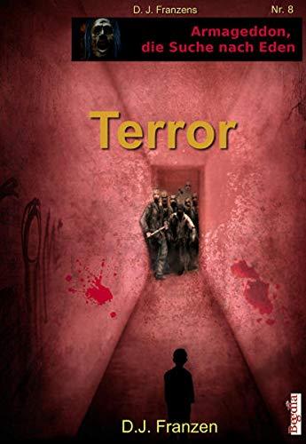 9783943795493: Armageddon, die Suche nach Eden - Terror