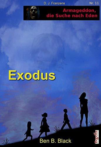 Exodus Armagedon 11: Black, Ben B.