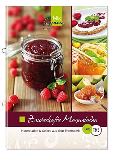 9783943807707: Zauberhafte Marmeladen