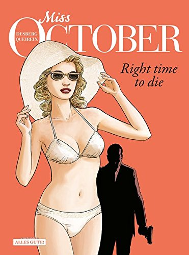 Miss October 2: Right time to die: Desberg, Stephen; Queireix, Alain