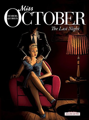 Miss October 04: The Last Night: Alan Queireix; Stephen Desberg