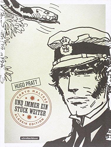 Corto Maltese: 3. Und immer ein Stück weiter (Klassik-Edition in Schwarz-Weiß) - Pratt Hugo, Pratt Hugo, Pratt Hugo