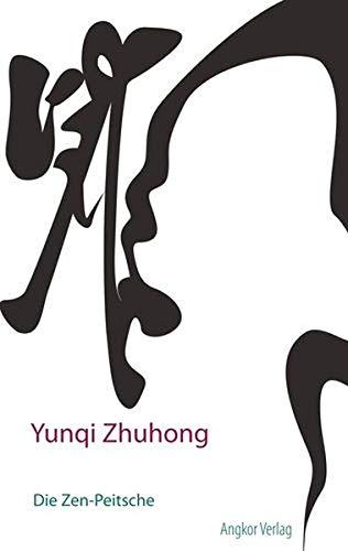 9783943839470: Die Zen-Peitsche: Geheimnisse der Kôan-Schulung