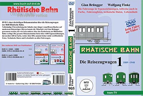 9783943846003: Rhätische Bahn - Die Reisezugwagen - Teil 1 - 1889 - 1940 [Alemania] [DVD-ROM]