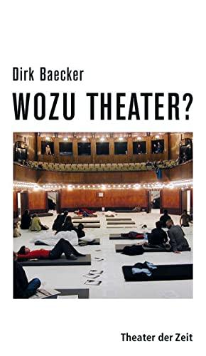 9783943881059: Wozu Theater?