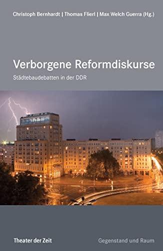 9783943881134: Städtebau-Debatten in der DDR: Verborgene Reformdiskurse