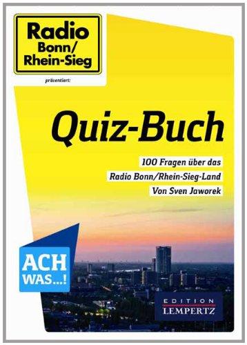 9783943883145: Quiz-Buch: 100 Fragen über das Radio Bonn/Rhein-Sieg-Land von Sven Jaworek