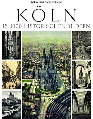 9783943883893: Köln in 1000 Bildern