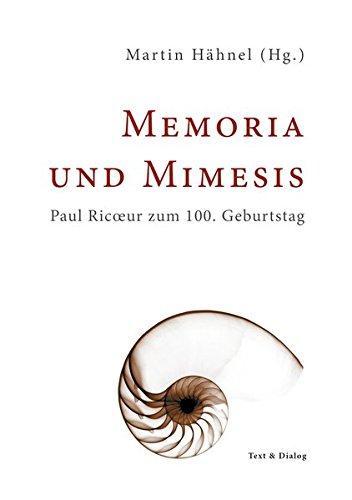9783943897036: Memoria und Mimesis: Paul Ricoeur zum 100. Geburtstag