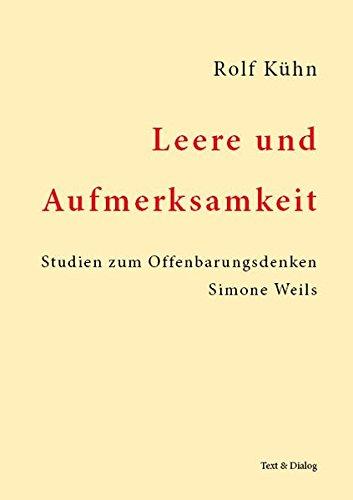 Leere und Aufmerksamkeit - Rolf Kühn