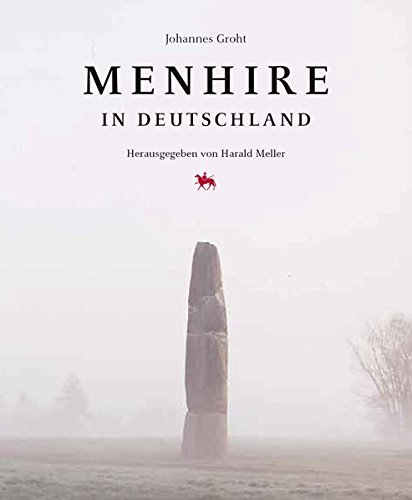 Menhire in Deutschland: Johannes Groht