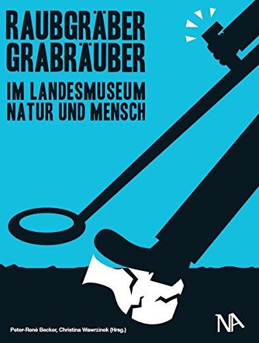 9783943904192: Raubgräber - Grabräuber