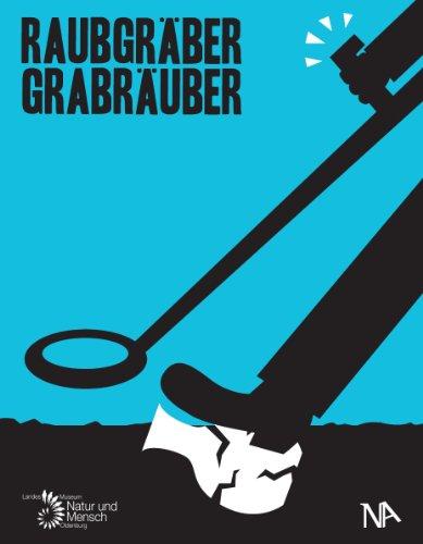 9783943904369: Raubgräber - Grabräuber