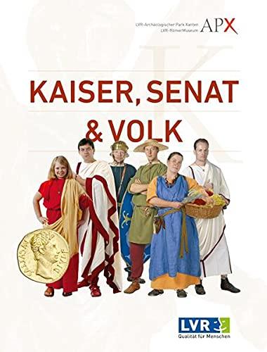 9783943904512: Kaiser, Senat & Volk