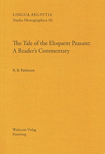 Tale of the Eloquent Peasant LASM -cl A Reader's Commentary