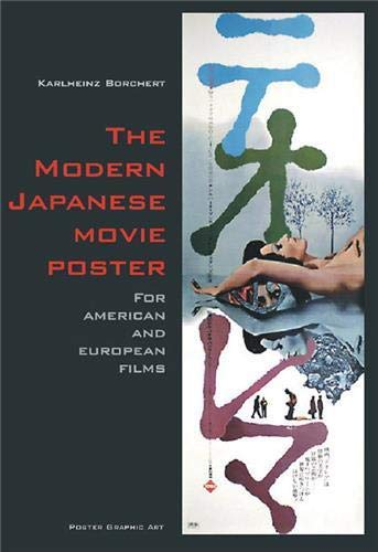 9783943960310: The Modern Japanese Movie Poster: For American and European Films
