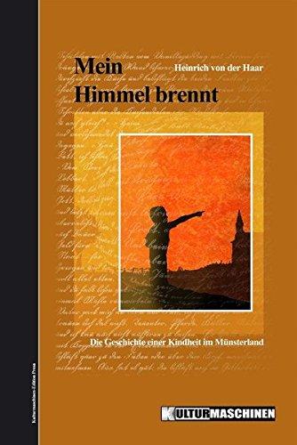 9783943977073: Mein Himmel brennt: Die Geschichte einer Kindheit im Münsterland