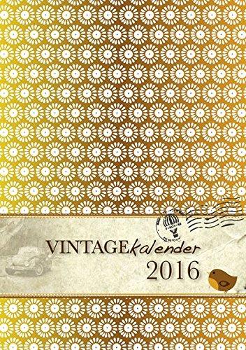 9783943987416: VINTAGEkalender 2016