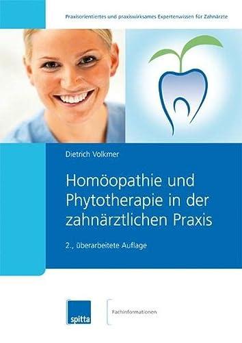 9783943996104: Homöopathie und Phytotherapie in der zahnärztlichen Praxis