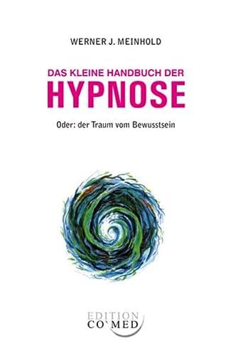 9783944002132: Das kleine Handbuch der Hypnose