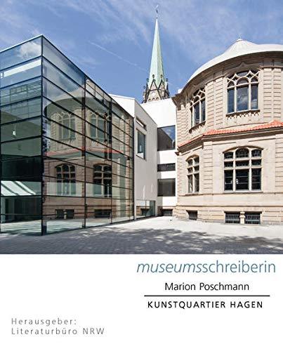 Museumsschreiber NRW 2: Kunstquartier Hagen: Marion Poschmann