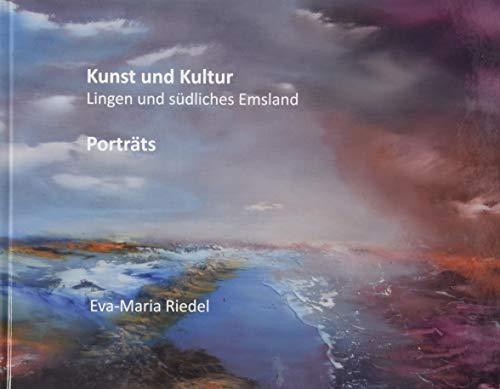 Kunst und Kultur. Südliches Emsland : Porträts: Eva-Maria Riedel