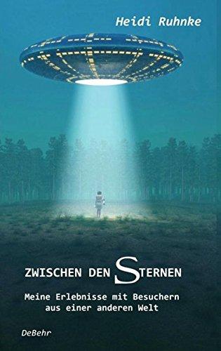 9783944028644: Zwischen den Sternen - Meine Erlebnisse mit Besuchern aus einer anderen Welt