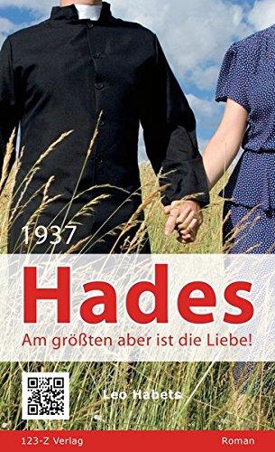 Hades: Am größten aber ist die Liebe!: Habets, Leo