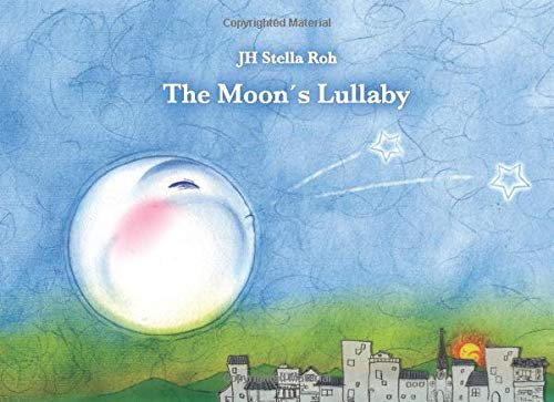 9783944047010: The Moon's Lullaby