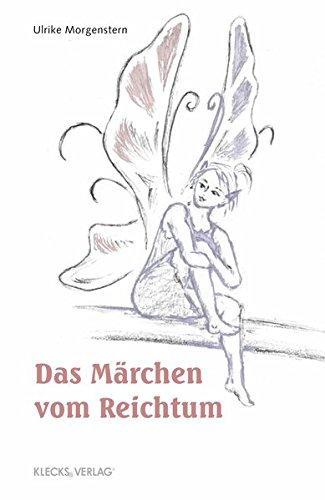 9783944050652: Das Märchen vom Reichtum