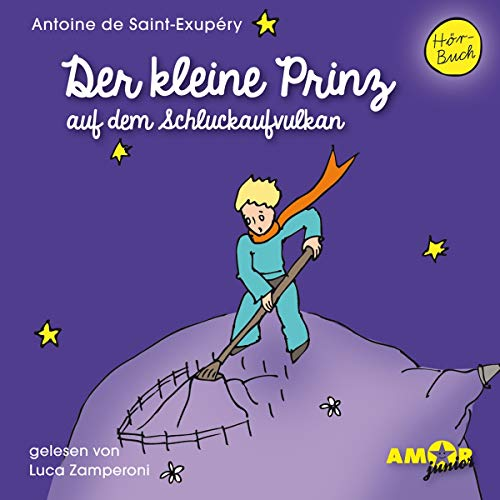 9783944063485: Der kleine Prinz auf dem Schluckaufvulkan, 1 Audio-CD