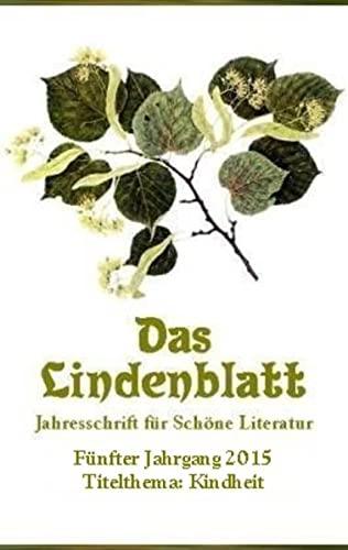 Das Lindenblatt. Titelthema: Kindheit: Jahresschrift für Schöne: Carlos Ampié Loría;