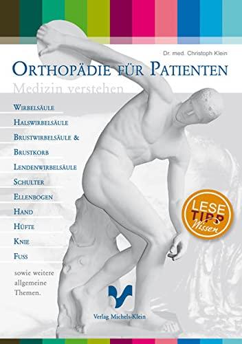 Orthopädie für Patienten: Christoph Klein