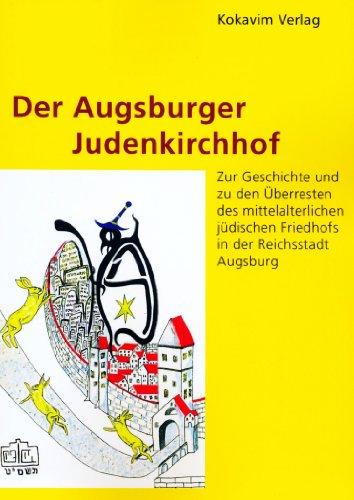 9783944092010: Der Augsburger Judenkirchhof