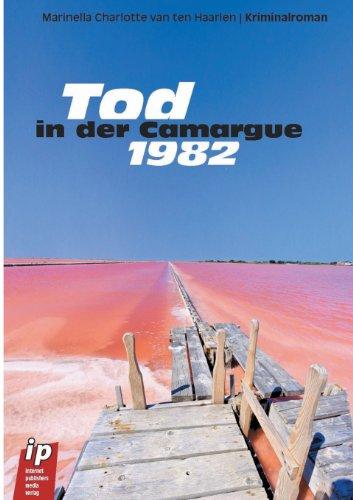 9783944093017: Tod in der Camargue 1982