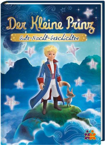Der kleine Prinz. Gute-Nacht-Geschichten: Neuber, Philip