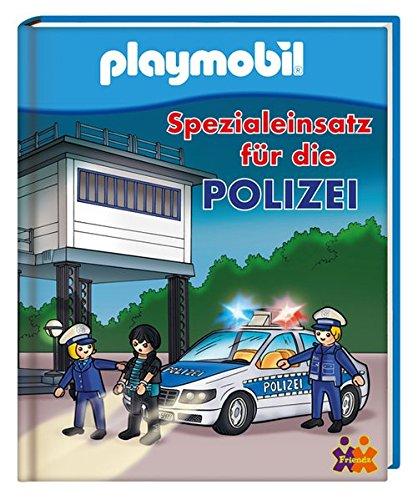 9783944107332: PLAYMOBIL. Spezialeinsatz für die Polizei