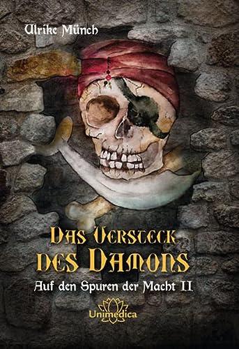 9783944125312: Das Versteck des Dämons - Auf den Spuren der Macht II