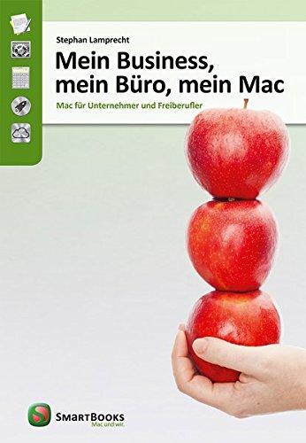 9783944165011: Mein Business, mein Büro, mein Mac