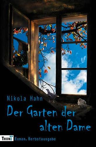 9783944177144: Der Garten der alten Dame: Roman. Herbstausgabe